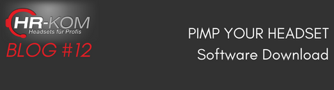 PIMP YOUR HEADSET – Software Download - PIMP YOUR HEADSET – Software Download